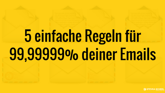 5 universelle Regeln beim Email Marketing